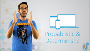 LiveIntentional Weekly: What's the Difference Between Probabilistic and Deterministic?